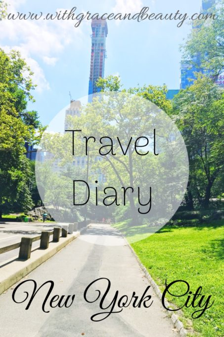 Travel Diary New York City | www.withgraceandbeauty.com