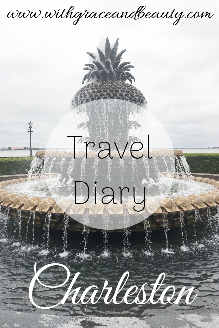 Travel Diary Charleston | With Grace & Beauty | www.withgraceandbeauty.com